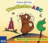 Professor Jecks Tierlieder-ABC: Singend & spielend das ABC lernen - Martin Geck