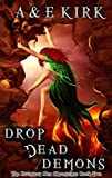 Drop Dead Demons: The Divinicus Nex Chronicles: Book 2 (Divinicus Nex Chronicles series)
