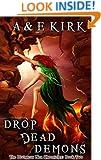 Drop Dead Demons: The Divinicus Nex Chronicles: Book 2 (Divinicus Nex Chronicles series)