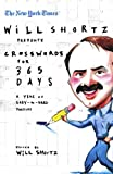 The New York Times Will Shortz Presents Crosswords for 365 Days: A Year of Easy to Hard Puzzles (New York Times Crossword Puzzles)