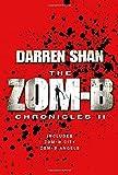 Darren Shan Zom-B Chronicles II: Zom-B City and Zom-B Angels