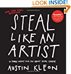 Steal Like An Artist: 10 Things Nobod...