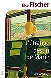"""Afficher """"L'Etrange destin de Marie"""""""