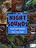 Night Sounds (Play the Sounds, Pull the Tabs) (1584760656) by Gallo, Frank