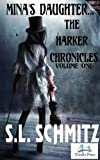 Mina's Daughter...The Harker Chronicles
