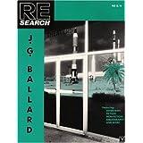 J.G. Ballard (Re#8/9) (Re-Search 8/9) ~ V. Vale