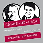 Business Netzwerken (Sales-up-Call) | Stephan Heinrich,Stefan Gössler