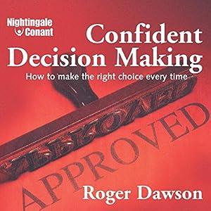 Confident Decision Making Speech