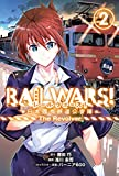 RAIL WARS!-����ԢͭŴƻ�����-The Revolver 2 (BLADE COMICS)