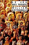 Le jeu des trente par Kotzwinkle