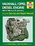 Vauxhall/Opel Diesel Engine Service and Repair Manual (Haynes Service and Repair Manuals)
