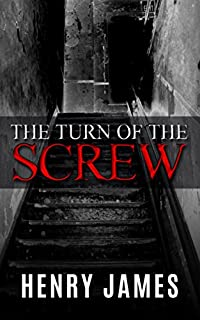 The Turn Of The Screw - Special Edition by Henry James ebook deal