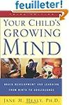 Your Child's Growing Mind: Brain Deve...