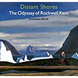 Distant Shores: The Odyssey of Rockwell Kentby Constance Martin