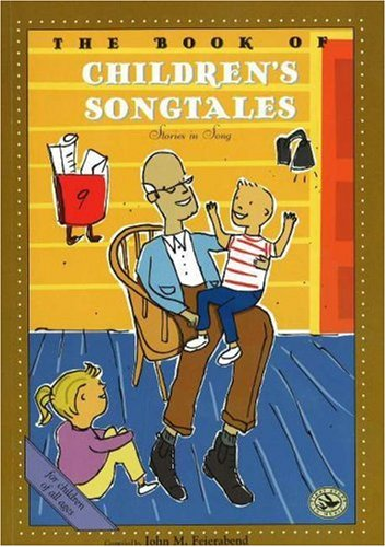 The Book of Children's Song Tales (First Steps in Music series)