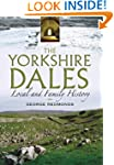 The Yorkshire Dales: Local and Family...