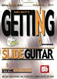 img - for Mel Bay's Getting into Slide Guitar (Getting Into) book / textbook / text book
