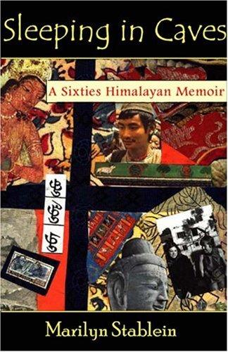 Buy Sleeping in Caves A Sixties Himalayan Memoir Monkfish Memoirs097264010X Filter