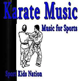 Music for Sports Karate Music