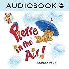 Pierre in the Air! Hörbuch von Andrea Beck Gesprochen von: Matthew Posner