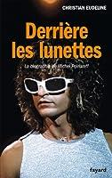 Derrière les lunettes: La biographie de Michel Polnareff