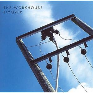 Workhouse - 癮 - 时光忽快忽慢,我们边笑边哭!