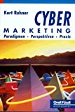 img - for Cyber-Marketing: Paradigmen, Perspektiven, Praxis (German Edition) book / textbook / text book