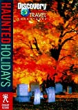 img - for Haunted Holidays (Discovery Travel Adventures) book / textbook / text book