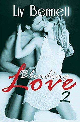 Liv Bennett - Blinding Love 2 (English Edition)