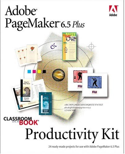 Adobe(R) PageMaker(R) 6.5 Plus Productivity Kit