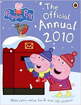 PEPPA PIG: THE OFFICIAL ANNUAL 2010: LADYBIRD: 9781409302063: Amazon