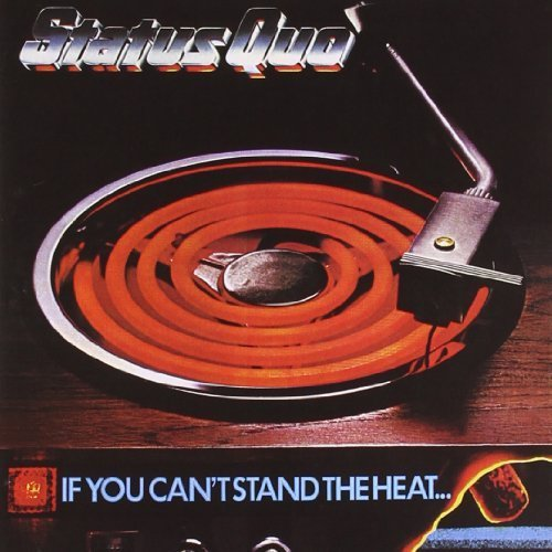 Status Quo-If You Cant Stand the Heat-LP-FLAC-1978-LoKET Download
