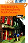 Fodor's Philadelphia and the Pennsylv...