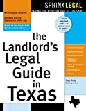 The Landlord's Legal Guide in Texas