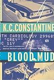 Blood Mud (1901982815) by Constantine, K.C.
