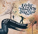 echange, troc Forty Thieves Orkestar - Last Band Standing