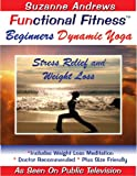 Beginners Dynamic Yoga for Stress Release & Weight Loss