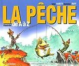 echange, troc Harty - La Pêche : Illustrée de A à Z
