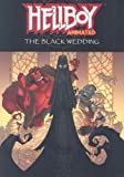 Hellboy Animated, Vol. 1: The Black Wedding by Mike Mignola