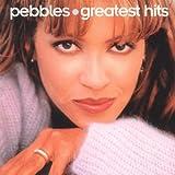 Pebbles - Greatest Hits