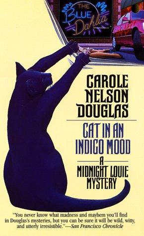 Cat in an Indigo Mood: A Midnight Louie Mystery (Midnight Louie Mysteries)