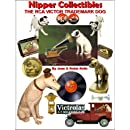 Nipper Collectibles: The RCA Victor Trademark Dog