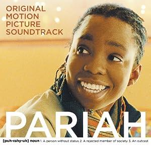 Pariah (Original Motion Picture Soundtrack)