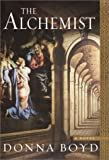 The Alchemist (0345441141) by Boyd, Donna