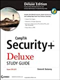 CompTIA Security+ Deluxe Study Guide: SY0-201
