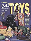 O'Brien's Collecting Toys: Identification and Value Guide (9th Ed)