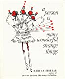 A Person is Many Wonderful, Strange Things (0809131595) by Sinetar, Marsha