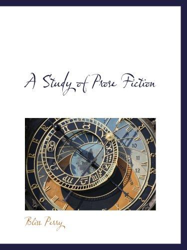 A Study of Prose Fiction