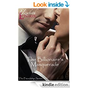 The Billionaire's Masquerade (The Friendship Series Book 1)