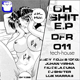 Oh Shit (Rio De La Duna & DJ Shifter Dub)